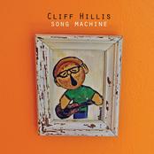 Cliff Hillis: Song Machine