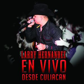 Larry Hernandez: En Vivo Desde Culiacán