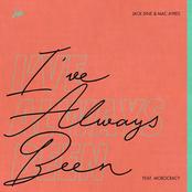 Mac Ayres: I've Always Been