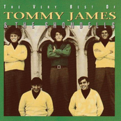 Tommy James and The Shondells: The Very Best of Tommy James & the Shondells