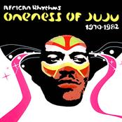 African Rhythms: Oneness of Juju 1970-1982