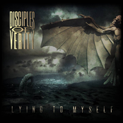 Disciples Of Verity: Lying To Myself