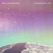 Erika Wennerstrom: Extraordinary Love
