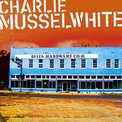 Charlie Musselwhite: Delta Hardware