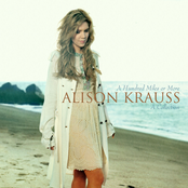 Alison Krauss: A Hundred Miles or More: A Collection