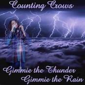 Gimme Thunder Gimme Rain (disc 1)