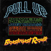 Pull Up (feat. Joey Bada$$, Meechy Darko, Zombie Juice & The Underachievers) [Beastcoast Remix]