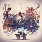 AJR: What Everyone's Thinking