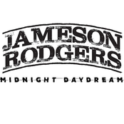 Jameson Rodgers: Midnight Daydream