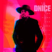 D-Nice: No Plans for Love (with Ne-Yo & Kent Jones)