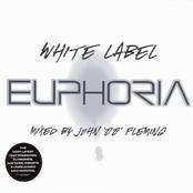 White Label Euphoria Mixed by John '00' Fleming - Disc 1
