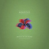 Aqueous: Weight of the Word