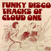 Funky Disco Tracks Of Cloud One