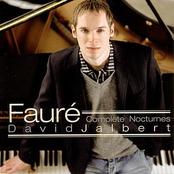 David Jalbert: Faure: Complete Nocturnes - David Jalbert