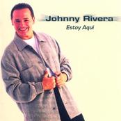 Johnny Rivera: Estoy Aqui