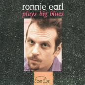 Ronnie Earl Plays Big Blues