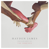 Hayden James: Something About You (The Remixes)