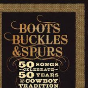 Sons Of The Pioneers: Boots, Buckles & Spurs - 50 Songs Celebrate 50 Years of Cowboy Tradition