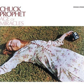 Chuck Prophet: Age of Miracles