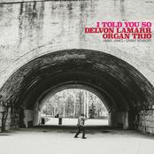 Delvon Lamarr Organ Trio: Call Your Mom