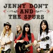 Jenny Don't And The Spurs: Jenny Don't and the Spurs