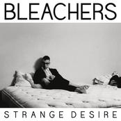 Bleachers: Strange Desire
