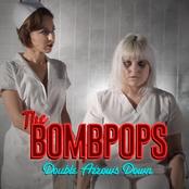 The Bombpops: Double Arrows Down