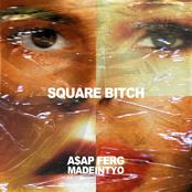 Square Bitch (feat. A$AP Ferg)
