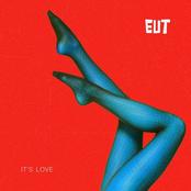 EUT - It's Love (But It's Not Mine)
