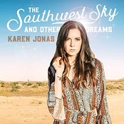 Karen Jonas: The Southwest Sky and Other Dreams