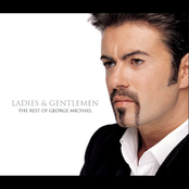 Ladies & Gentlemen: The Best of George Michael Disc 1