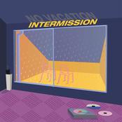 No Vacation: Intermission