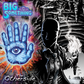 Big Something: The Otherside