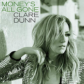 Clare Dunn: Money's All Gone
