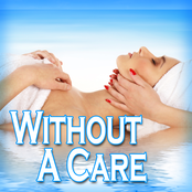 Without a Care: for Relaxing, Stress Relief, Yoga and Tai Chi