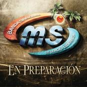 Banda Ms: En Preparacion