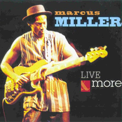 Marcus Miller: Live & More