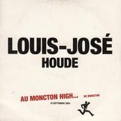 Louis-jose Houde: Au Moncton High... de Moncton