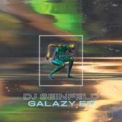 DJ Seinfeld: Galazy EP