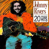 Johnny Rivers: 20 Greatest Hits