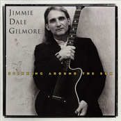 Jimmie Dale Gilmore: Spinning Around the Sun