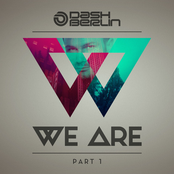 Dash Berlin: We Are (Part 1)