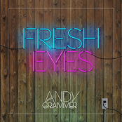 Andy Grammer: Fresh Eyes