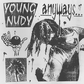Young Nudy: Anyways