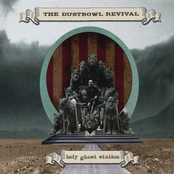 The Dustbowl Revival: Holy Ghost Station