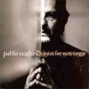 Pablo Ziegler: Quintet for New Tango