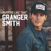 Granger Smith: Happens Like That