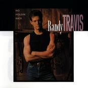 Randy Travis: No Holdin' Back