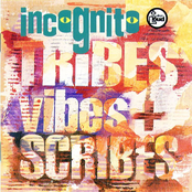 Incognito: Tribes, Vibes And Scribes