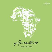 Miko Marks: Ancestors